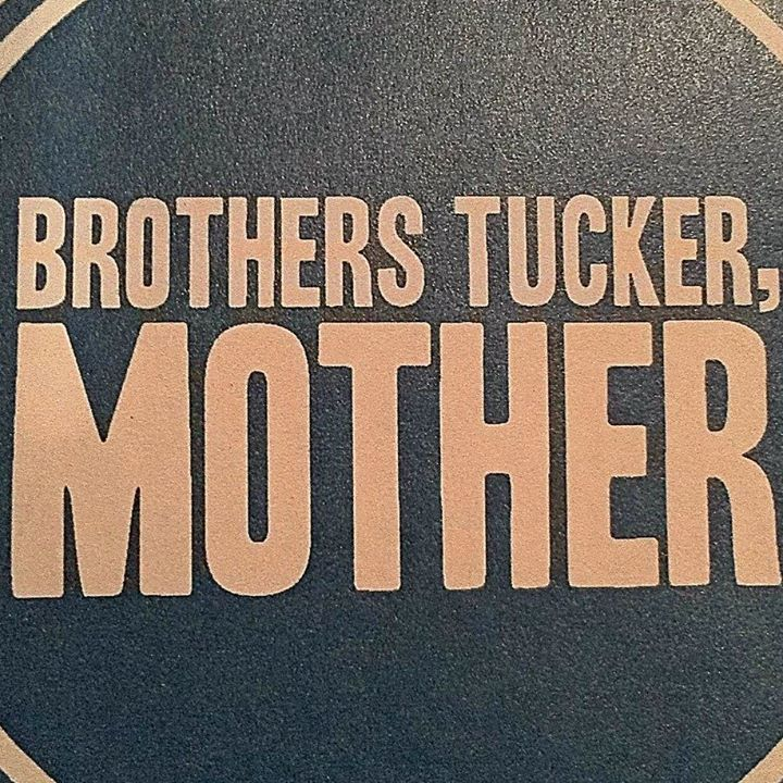 The Brothers Tucker Tour Dates