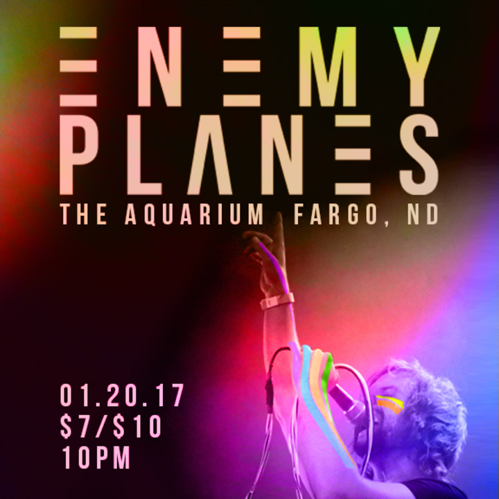 ENEMY PLANES @ The Aquarium - Fargo, ND