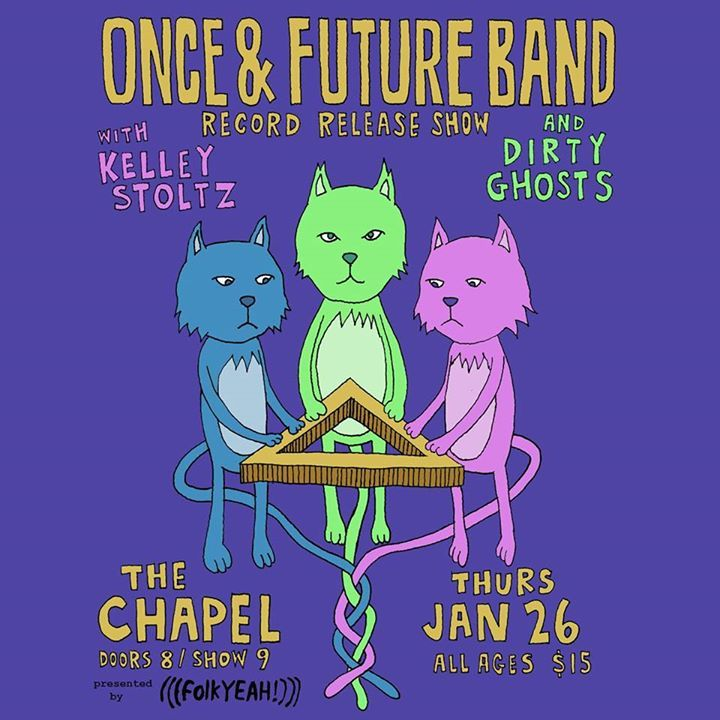 Once and Future Band Tour Dates