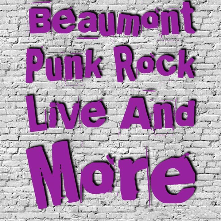 Beaumont Punk Rock Live Tour Dates