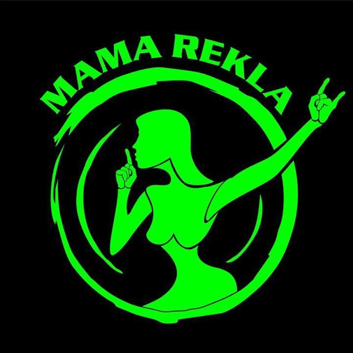 MAMA REKLA Tour Dates