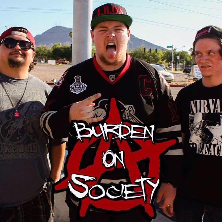 A Burden on Society Tour Dates