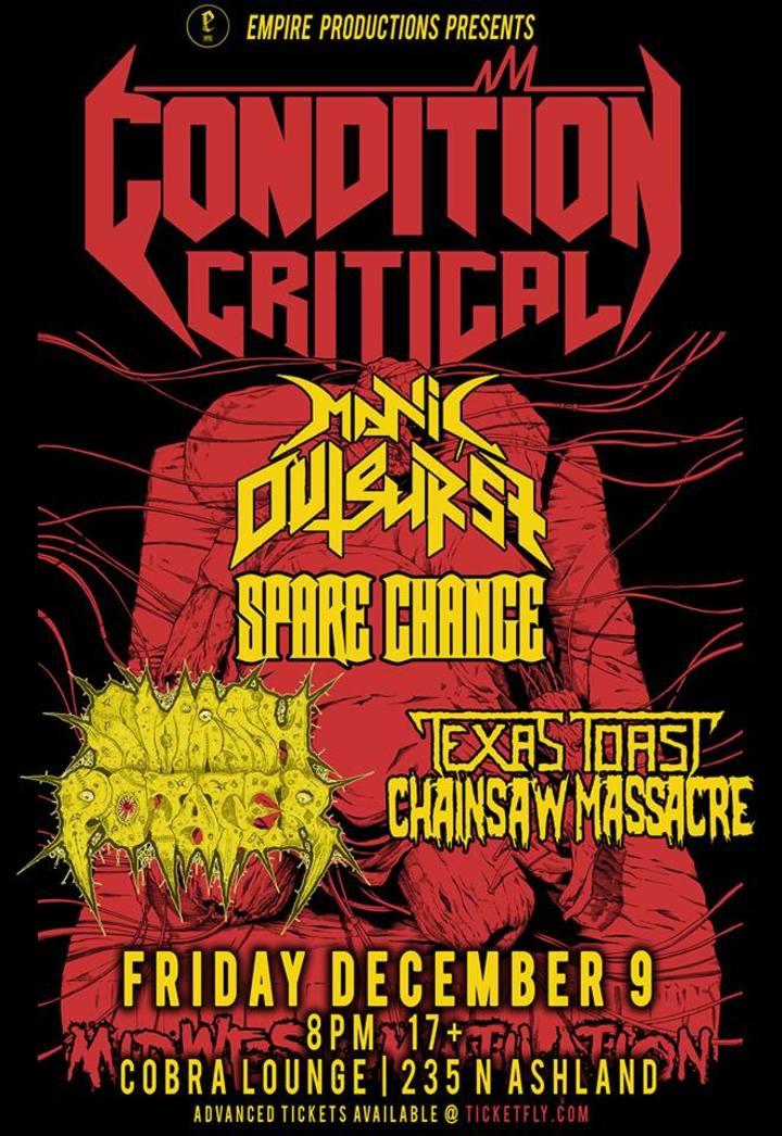 Condition Critical @ Cobra Lounge - Chicago, IL