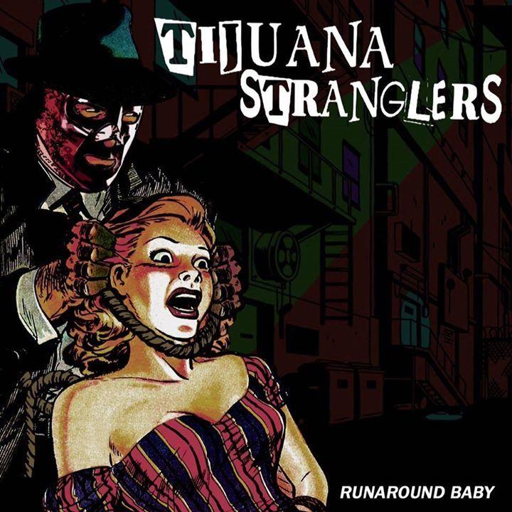 Tijuana Stranglers Tour Dates