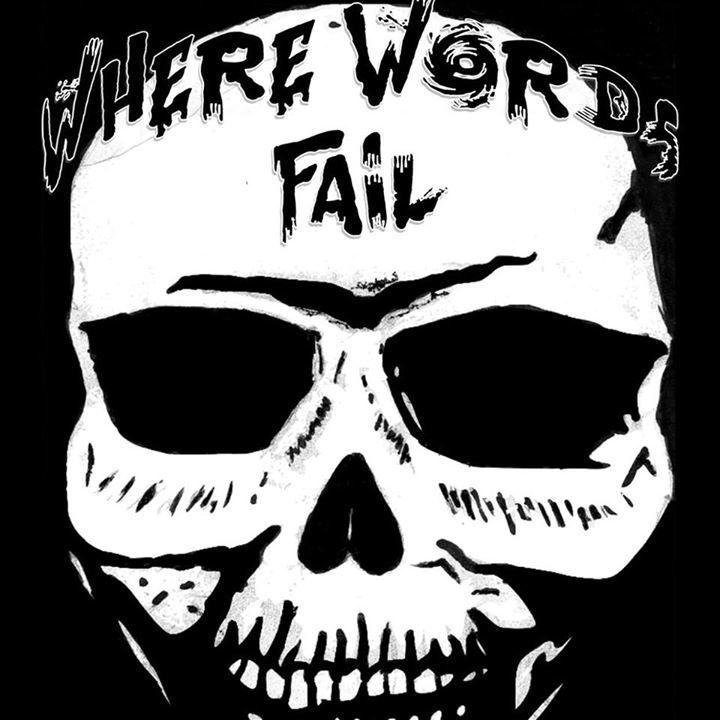 Where Words Fail Tour Dates