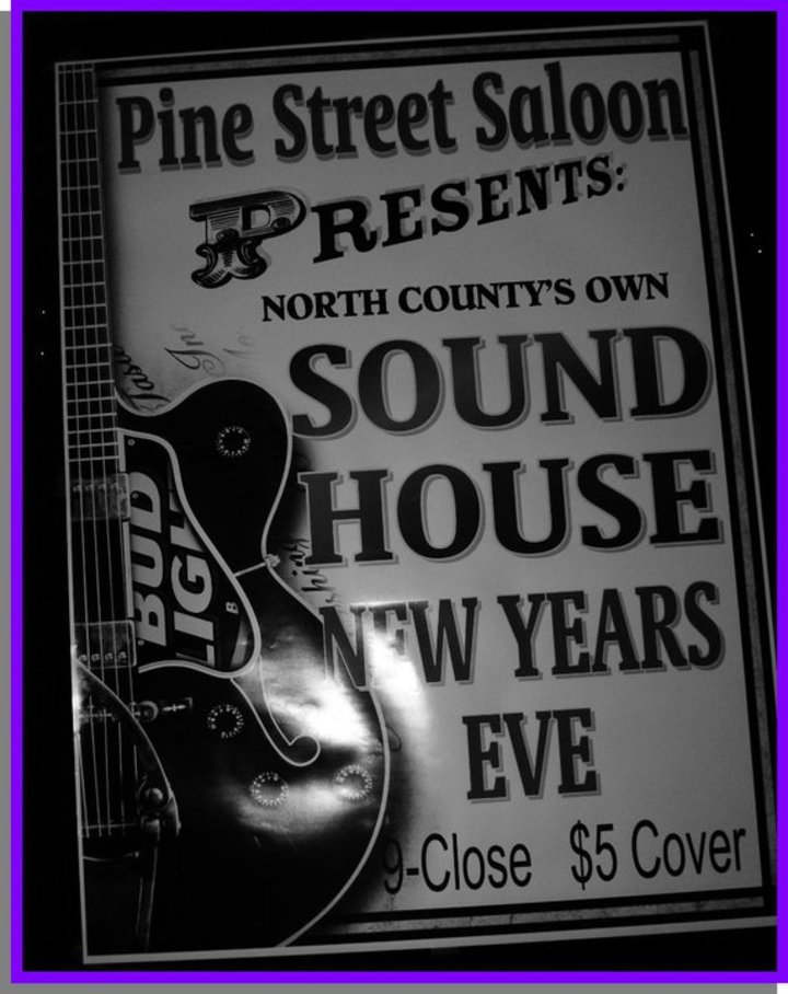 Soundhouse @ Pine Street Saloon - Paso Robles, CA