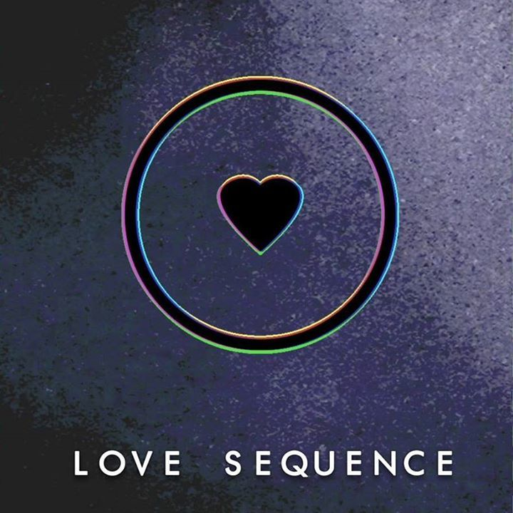 Love Sequence Tour Dates