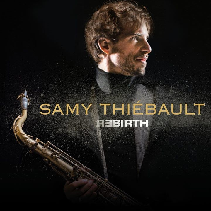 SAMY THIEBAULT @ LE THEATRE JACQUES COEUR - Bourges, France