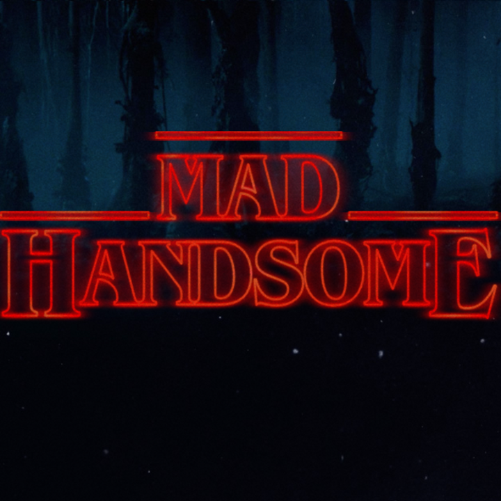 Mad Handsome Tour Dates