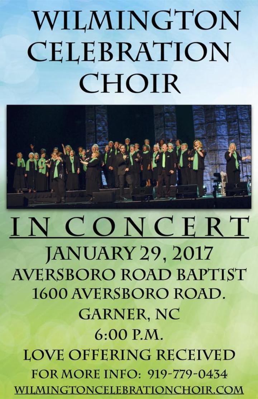 Wilmington Celebration Choir @ Aversboro Road Baptist Church  - Garner, NC