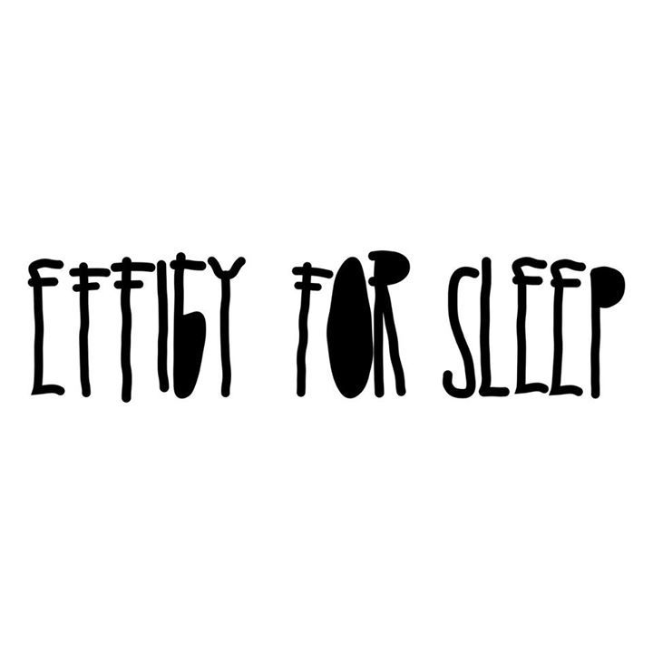 Effigy For Sleep Tour Dates