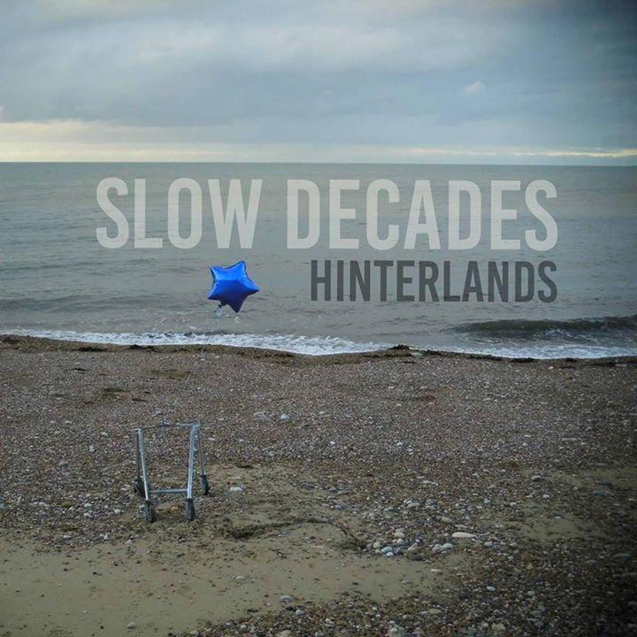 Slow Decades Tour Dates
