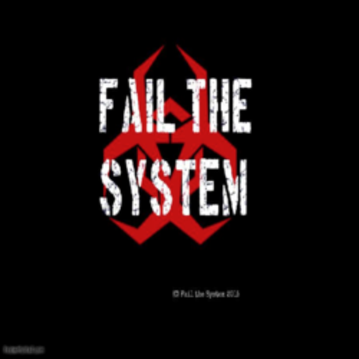 Fail The System Tour Dates