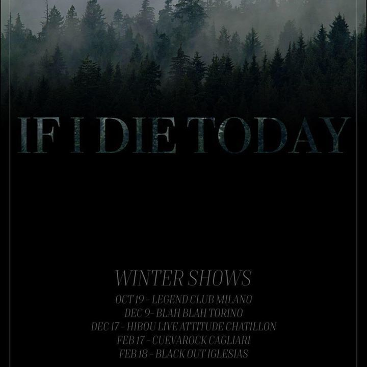 If I Die Today Tour Dates