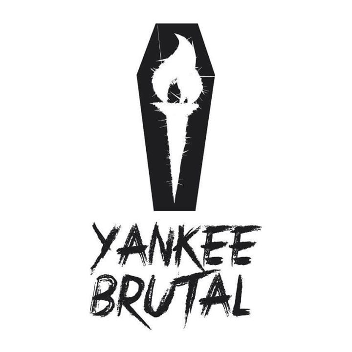 Yankee Brutal Tour Dates