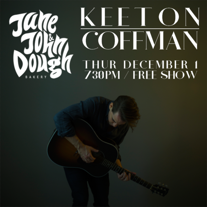 Keeton Coffman @ Jane & John Doe Bakery - Tomball, TX