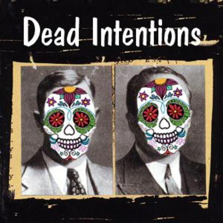 Dead Intentions Tour Dates