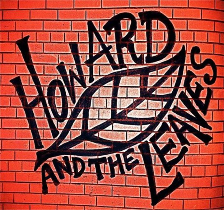 Howard and the Leaves Tour Dates