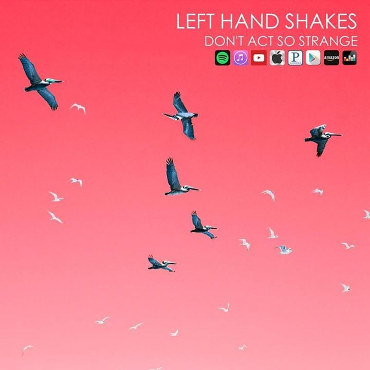 Left Hand Shakes Tour Dates