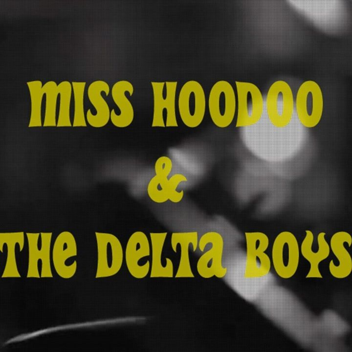Miss Hoodoo and The Delta Boys Tour Dates