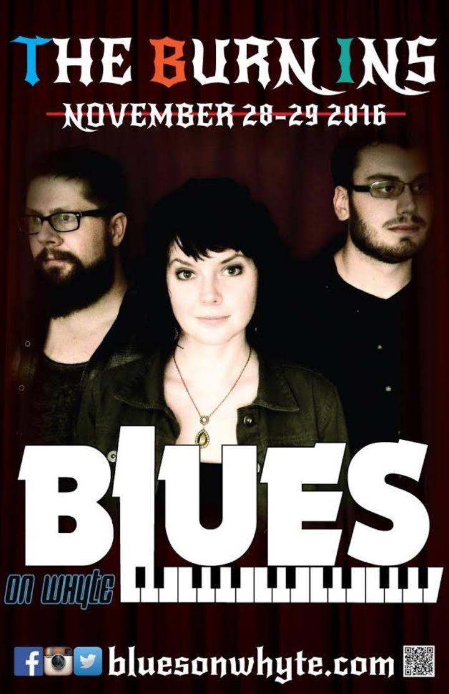 The Burn Ins @ Blues On Whyte  - Edmonton, Canada