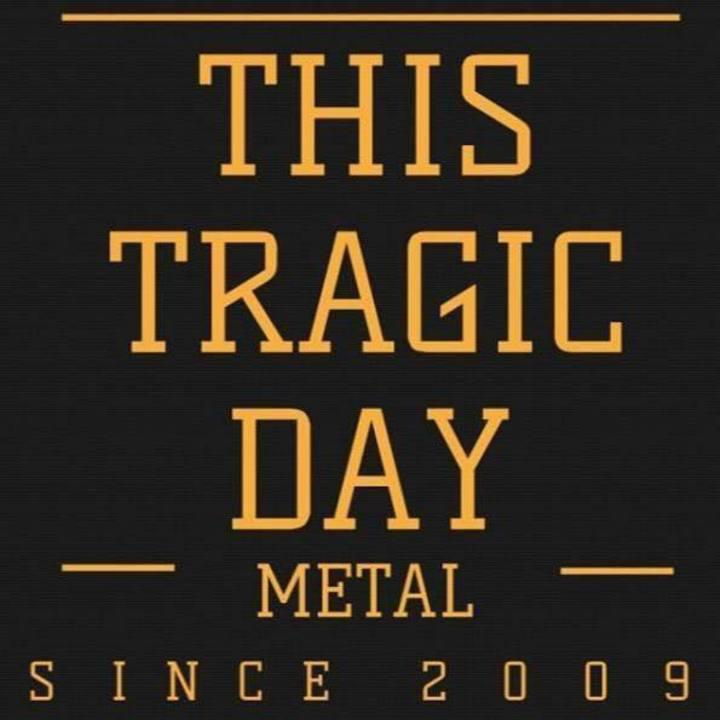 This Tragic Day Tour Dates