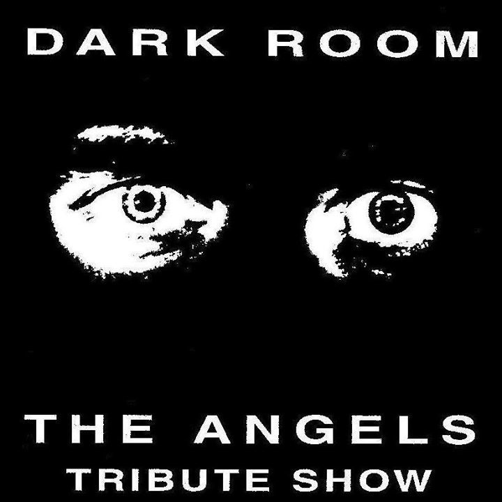 DARK ROOM - The Ultimate Angels Tribute Show Tour Dates