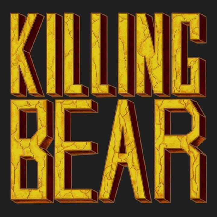 KILLING BEAR Tour Dates