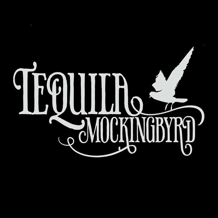 Tequila Mockingbyrd Tour Dates