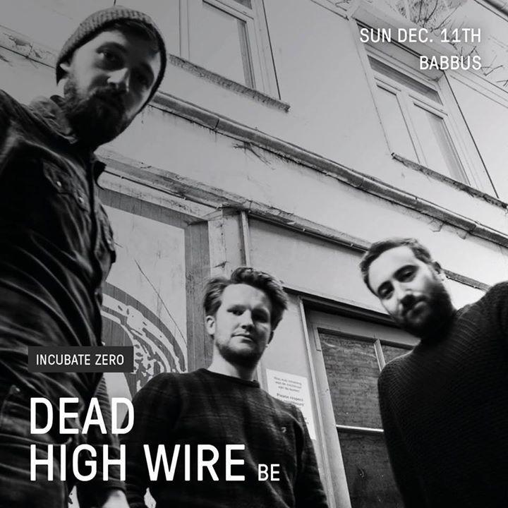 Dead High Wire Tour Dates