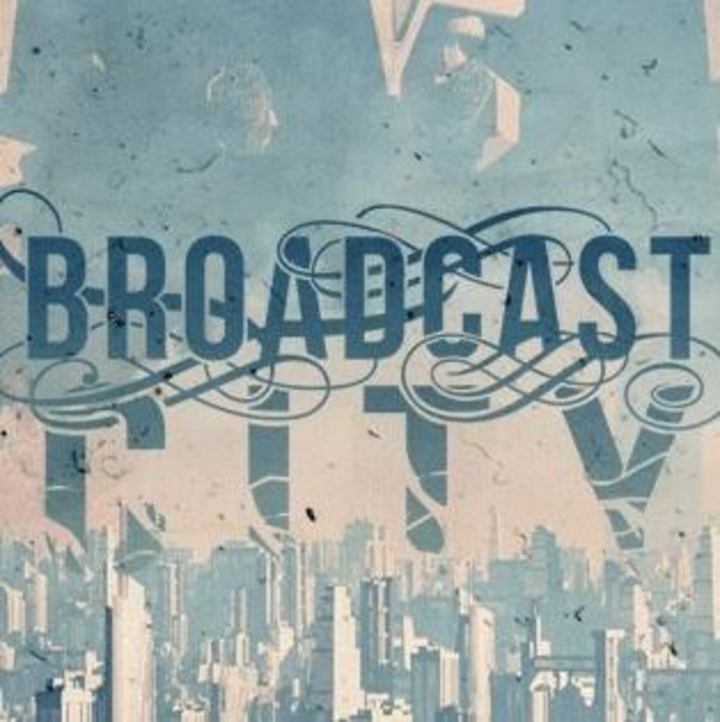 Broadcast city Tour Dates