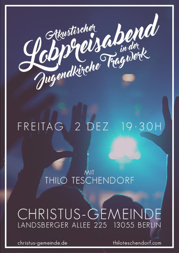 Thilo Teschendorf @ Christus-Gemeinde - Berlin, Germany