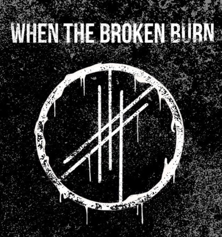 When The Broken Burn Tour Dates