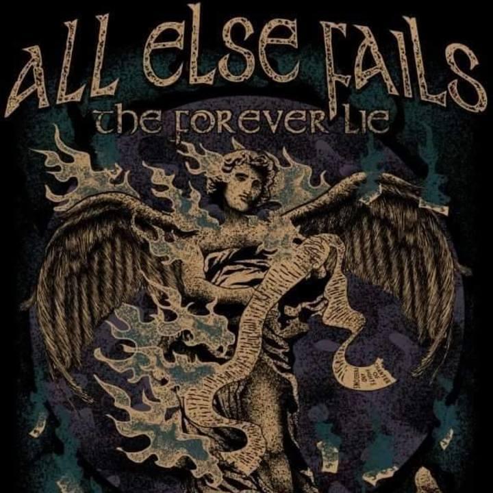 All Else Fails Tour Dates