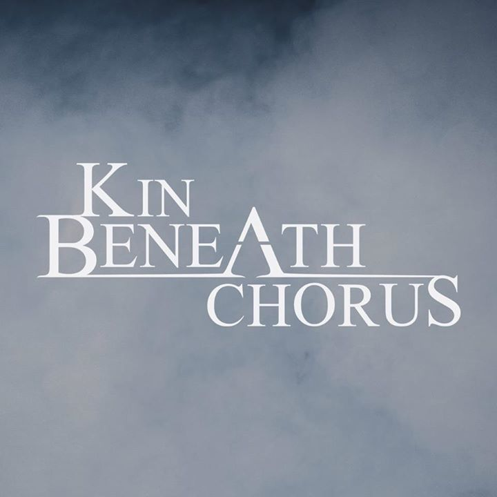 Kin Beneath Chorus Tour Dates