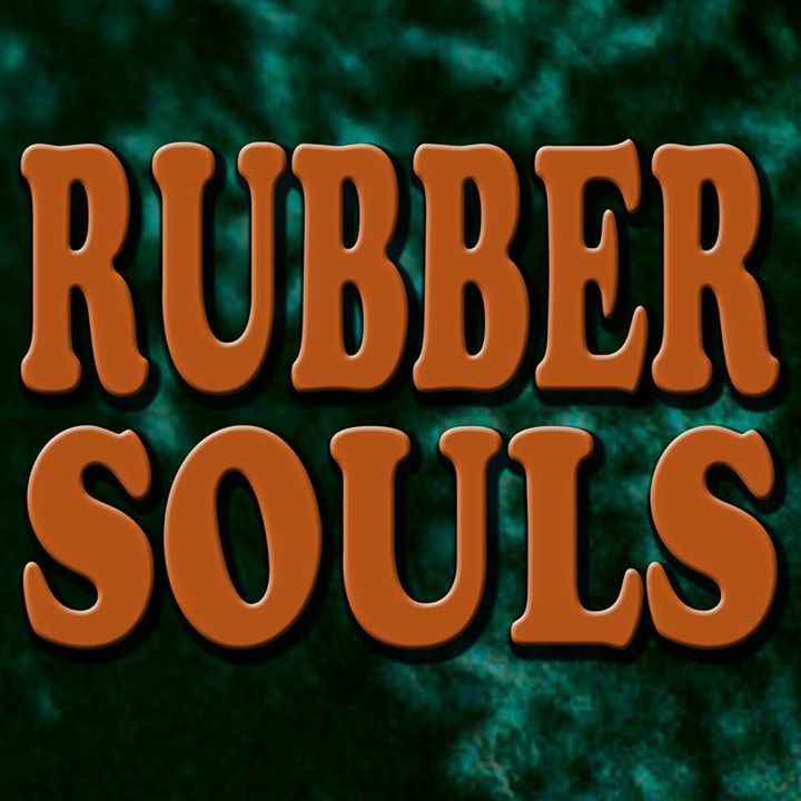Rubber Souls Tour Dates