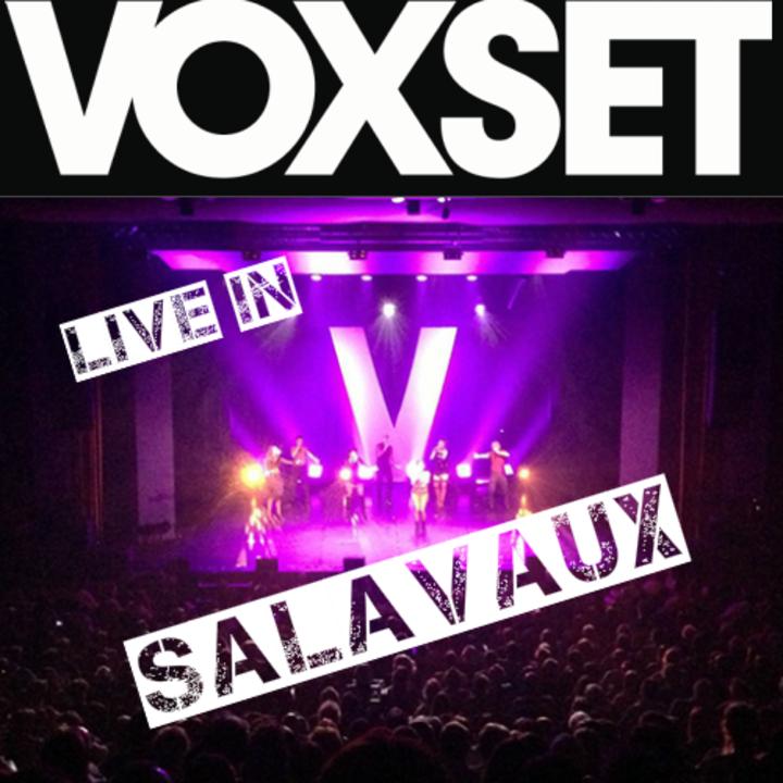 Voxset @ Halle Polyvalente - Salavaux, Switzerland