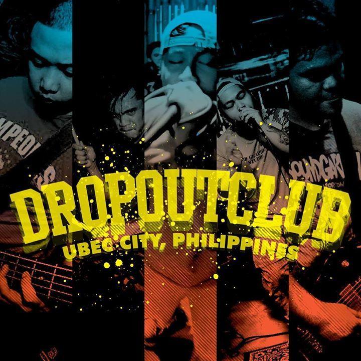 DROP OUT CLUB Tour Dates