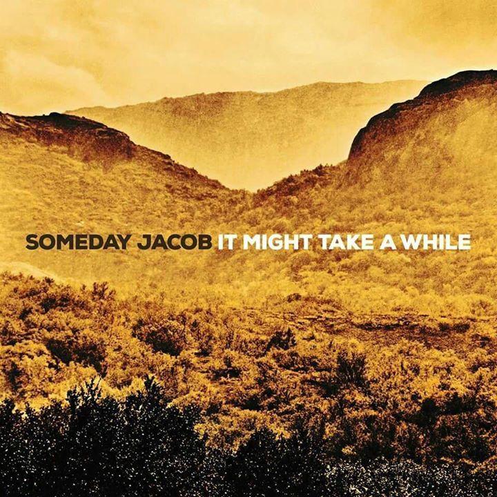 Someday Jacob Tour Dates
