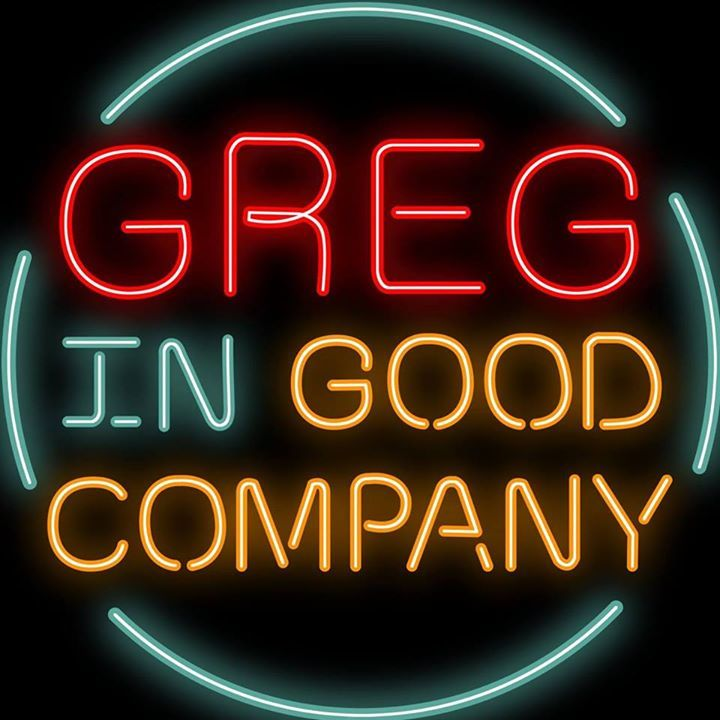 Greg in Good Company Tour Dates