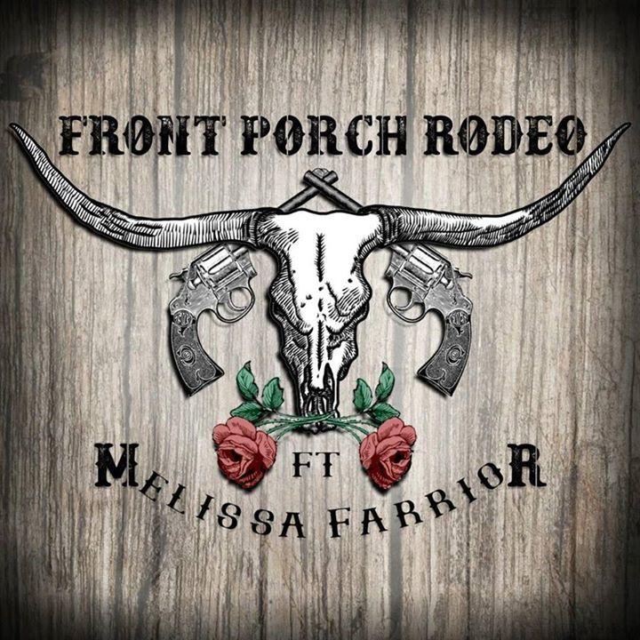 Front Porch Rodeo Ft. Melissa Farrior Tour Dates