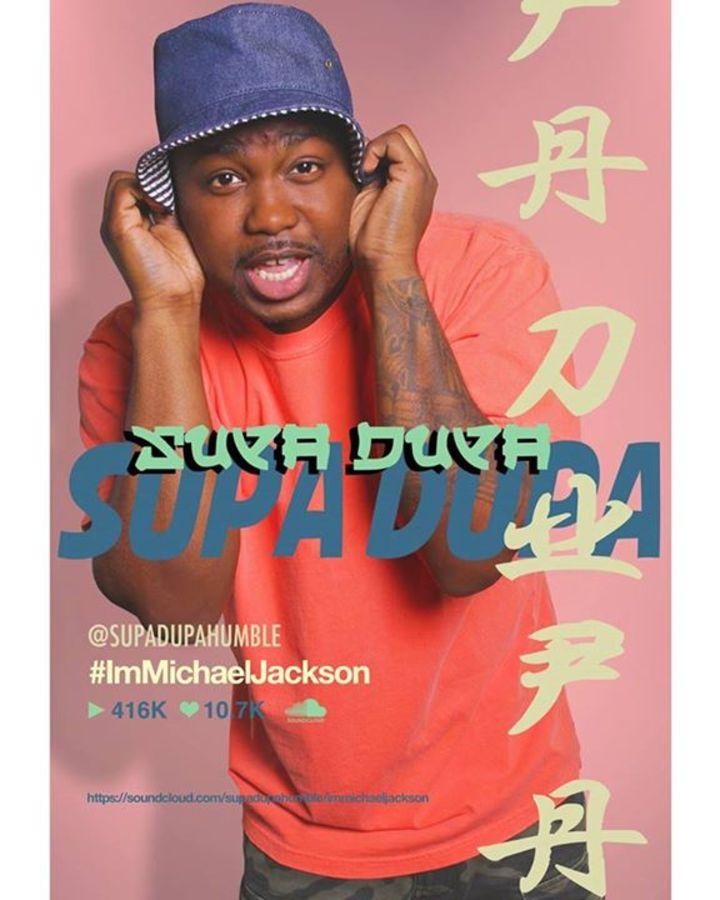 Supa Dupa Humble Tour Dates