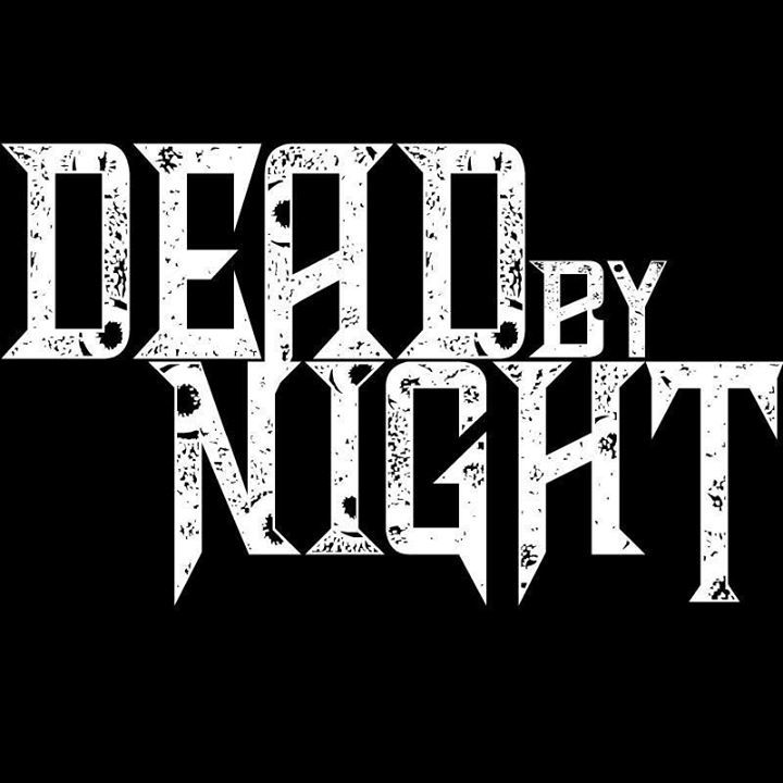 Dead By Night Tour Dates