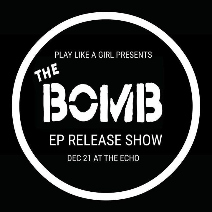 Bomb @ The Echo - Los Angeles, CA