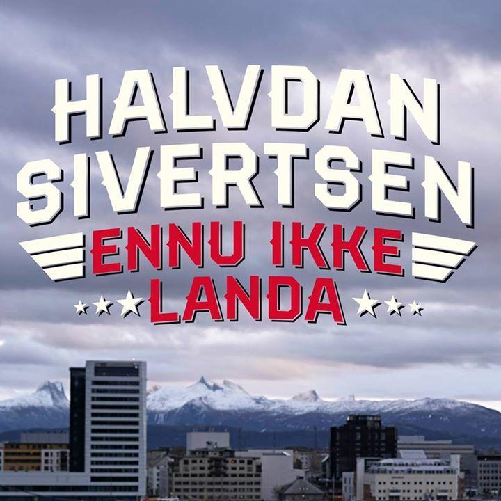 Halvdan Sivertsen @ Harstad Kulturhus - Harstad, Norway