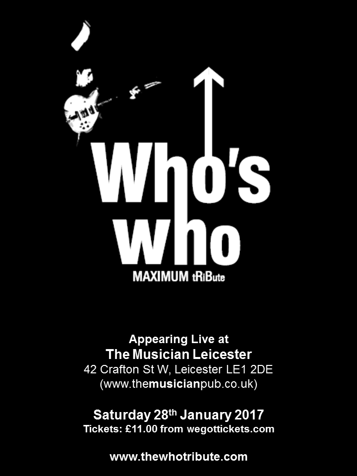 Who's Who @ The Musician - Leicester, United Kingdom