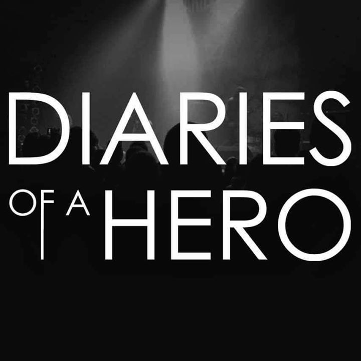 Diaries of a Hero Tour Dates
