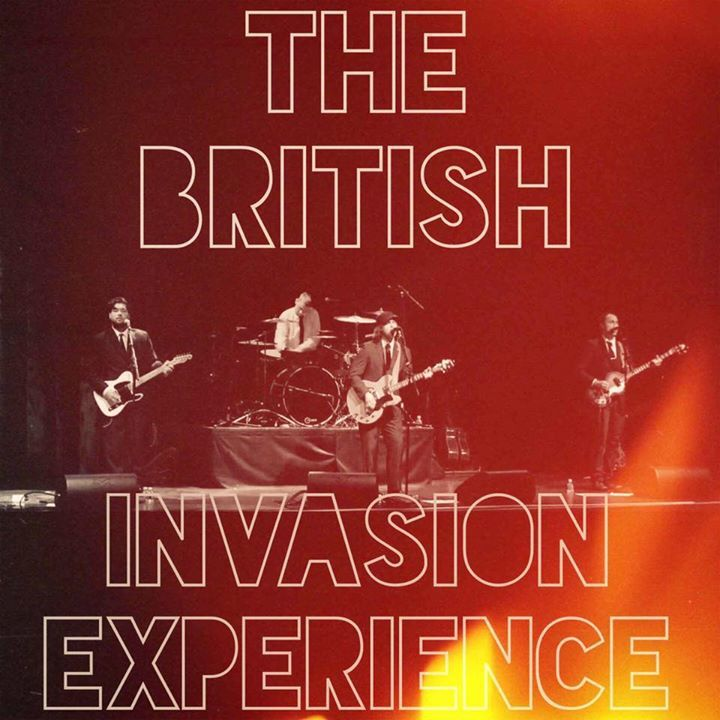 The British Invasion Experience @ Midway Room/ Wicomico Youth & Civic Center - Salisbury, MD