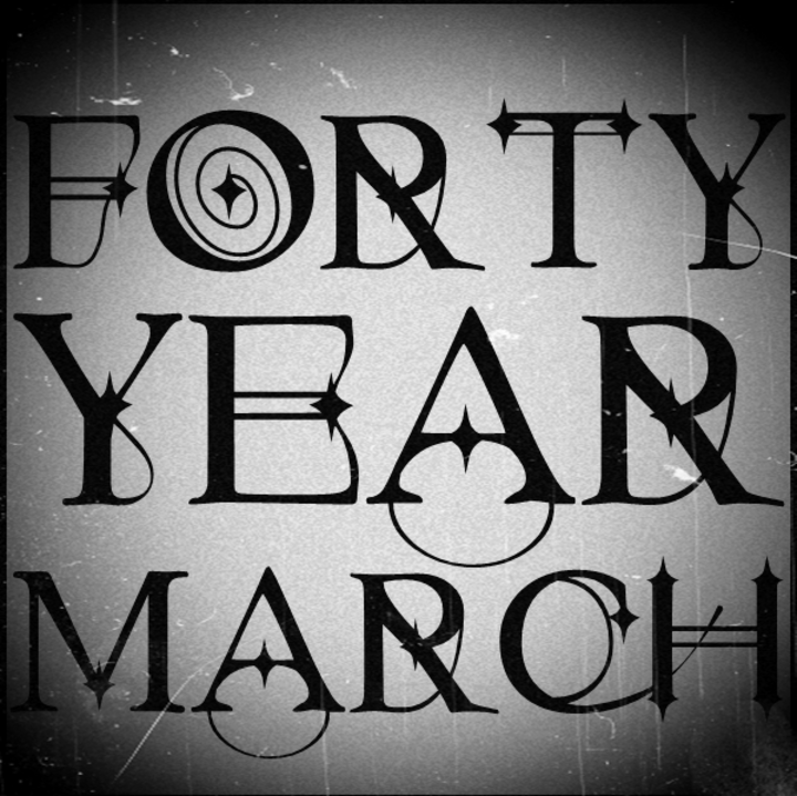 Forty Year March Tour Dates