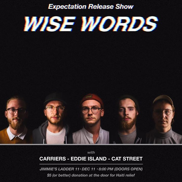 Wise Words Tour Dates